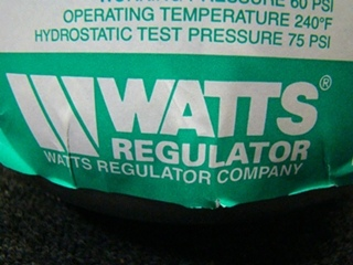 USED RV/MOTORHOME WATTS REGULATOR WATER EXPANSION TANK NO.ET-15 SKU# 0067401 PRICE: $39.95 + $34.99 SHIPPING