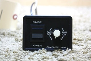 FAN-TASTIC VENT CONTROL SWITCH USED RV PARTS FOR SALE